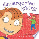 Kindergarten Rocks! And Is Not At All Scared About