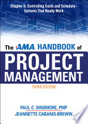 The AMA Handbook of Project Management Chapter 6  Controlling Costs and Schedule   Systems That Really Work