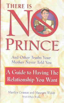 There is No Prince and Other Truths Your Mother Never Told You Book PDF