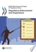 Oecd Best Practice Principles For Regulatory Policy Regulatory Enforcement And Inspections