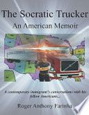 The Socratic Trucker  An American Memoir