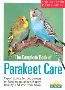 Book The Complete Book of Parakeet Care