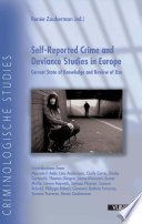 Self reported Crime and Deviance Studies in Europe