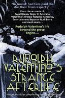 Rudolph Valentino's Strange Afterlife