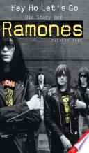 Hey Ho Let s Go  Die Story Der Ramones