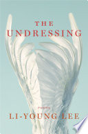 The Undressing  Poems