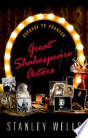 Great Shakespeare Actors