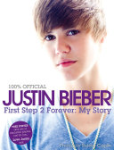 Justin Bieber   First Step 2 Forever  My Story