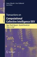 Transactions On Computational Collective Intelligence Xxv