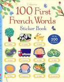 100 First French Words Sticker Book