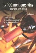 Le Petit Livre de - Les 100 meilleurs vins