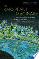 The Transplant Imaginary
