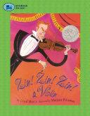 Zin! Zin! Zin! A Violin A Great Book For Every Reader