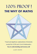 100  Proof  the Why of Maths