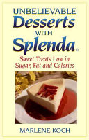 Unbelievable Desserts With Splenda