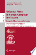 Universal Access in Human-Computer Interaction: Design for All and Accessibility Practice