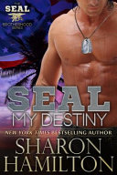 SEAL My Destiny