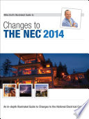 Mike Holt s Illustrated Guide to Changes to the NEC 2014