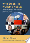 Who Owns The World S Media  book