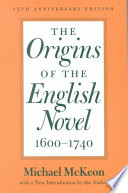 The Origins of the English Novel  1600 1740