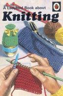 A Ladybird Book about Knitting