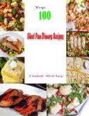 Top 100 Sheet Pan Dinners Recipes