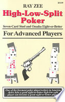 High Low Split Poker  Seven Card Stud and Omaha Eight Or Better for Advanced Players