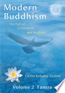 Modern Buddhism  The Path of Compassion and Wisdom   Volume 2 Tantra
