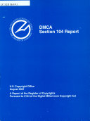 DMCA, Section 104 Report, A Report Of The Register Of Copyrights Etc., Volume 1, August 2001 : ...