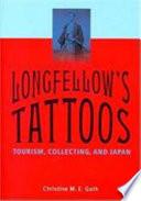 Longfellow's Tattoos