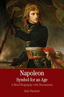 Napoleon: A Symbol for an Age