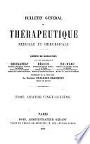 Bulletin G N Ral De Th Rapeutique M Dicale Et Chirurgicale0