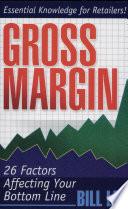 Gross Margin  26 Factors Affecting Your Bottom Line