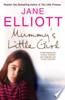download ebook mummy's little girl: a heart-rending story of abuse, innocence and the desperate race to save a lost child pdf epub