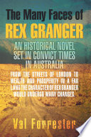 The Many Faces of Rex Granger