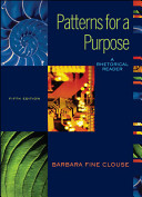 Patterns for A Purpose  A Rhetorical Reader  book alone