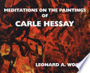 Meditations on the Paintings of Carle Hessay