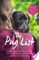 The Pug List  with Bonus Content