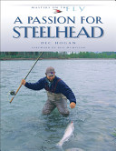 A Passion for Steelhead