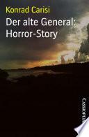 Der alte General  Horror Story