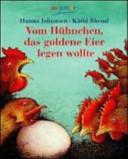 Vom H  hnchen  das goldene Eier legen wollte