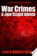 War Crimes In Japan Occupied Indonesia