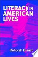 Ebook Literacy in American Lives Epub Deborah Brandt Apps Read Mobile