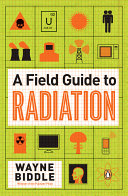 A Field Guide To Radiation book