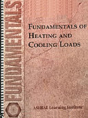 Fundamentals of Heating and Cooling Loads