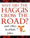 Why Did the Haggis Cross the Road