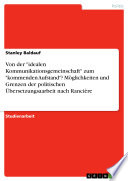Von der  idealen Kommunikationsgemeinschaft  zum  kommenden Aufstand   M  glichkeiten und Grenzen der politischen   bersetzungsaarbeit nach Ranci  re