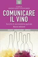 Comunicare il vino. Tecniche di neuromarketing applicate Book Cover