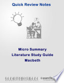 Literature Micro Summary Review  Macbeth by Shakespeare