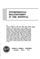 Interpersonal Relationships in the Hospital